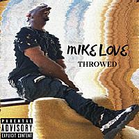 Thumbnail for the Mike Love - Throwed link, provided by host site