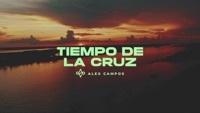 Thumbnail for the Alex Campos - Tiempo de la Cruz link, provided by host site