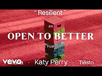 Thumbnail for the Katy Perry - Resilient (Remix) #OpenToBetter Film link, provided by host site