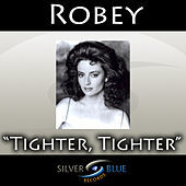 Thumbnail for the Robey - Tighter, Tighter link, provided by host site