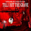 Thumbnail for the Casper Capone - Till I Hit the Grave link, provided by host site