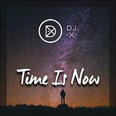 Thumbnail for the Dj X - Time Is Now link, provided by host site
