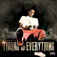 Thumbnail for the Youngin - Timing Is Everything link, provided by host site