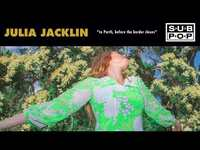 Thumbnail for the Julia Jacklin - To Perth, before the border closes link, provided by host site