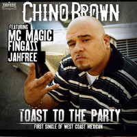 Thumbnail for the Chino Brown - Toast To The Party link, provided by host site