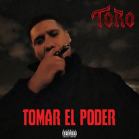 Thumbnail for the Toro - Tomar el Poder link, provided by host site