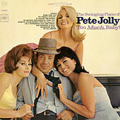 Thumbnail for the Pete Jolly - Too Much, Baby! link, provided by host site