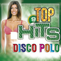 Thumbnail for the Various Artists - Top Hits Disco Polo Vol. 9 link, provided by host site