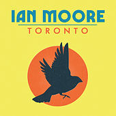 Thumbnail for the Ian Moore - Toronto link, provided by host site