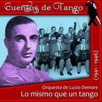Thumbnail for the Orquesta Lucio Demare - Tortazos link, provided by host site