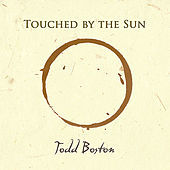 Thumbnail for the Todd Boston - Touched By the Sun link, provided by host site