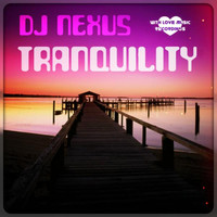 Thumbnail for the DJ Nexus - Tranquility link, provided by host site