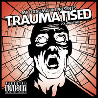 Thumbnail for the Mr Traumatik - Traumatised, Vol. 2 link, provided by host site