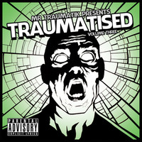 Thumbnail for the Mr Traumatik - Traumatised, Vol. 3 link, provided by host site