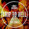 Thumbnail for the AlexSander - Trip To Hell (EP) link, provided by host site