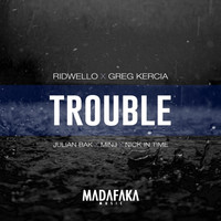 Thumbnail for the Ridwello - Trouble Remixes link, provided by host site