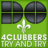 Thumbnail for the 4 Clubbers - Try And Try link, provided by host site