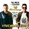 Thumbnail for the Victor Drija - Tu Caballero (Remix) link, provided by host site