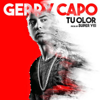 Thumbnail for the Gerry Capo - Tu Olor link, provided by host site