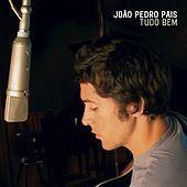 Thumbnail for the João Pedro Pais - Tudo bem link, provided by host site