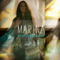 Thumbnail for the MARINA - Tus ojos para mi link, provided by host site