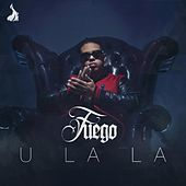 Thumbnail for the Fuego - U La La link, provided by host site