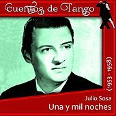 Thumbnail for the Julio Sosa - Una y mil noches (1953 - 1958) link, provided by host site