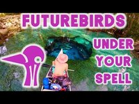 Thumbnail for the Futurebirds - Under Your Spell link, provided by host site