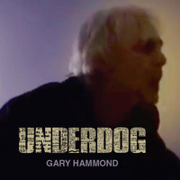 Thumbnail for the Gary Hammond - Underdog link, provided by host site