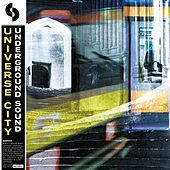 Thumbnail for the Universe City - Underground Sound link, provided by host site