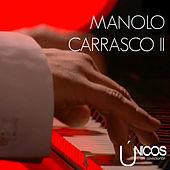 Thumbnail for the Manolo Carrasco - Únicos en Concierto (Vol. 2) link, provided by host site