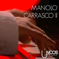 Thumbnail for the Manolo Carrasco - Únicos en Concierto, Vol. 2 link, provided by host site