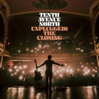 Thumbnail for the Tenth Avenue North - Unplugged: In Closing (Video Album) link, provided by host site