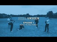 Thumbnail for the Six60 - UNSEEN - Episode 1 - Road To Waitangi link, provided by host site