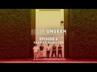 Thumbnail for the Six60 - UNSEEN - Episode 6 - Road To Hamilton link, provided by host site