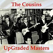 Thumbnail for the The Cousins - UpGraded Masters (All Tracks Remastered) link, provided by host site