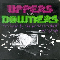 Thumbnail for the The Worlds Freshest - Uppers and Downers link, provided by host site