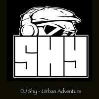 Thumbnail for the Dj Shy - Urban Adventure link, provided by host site