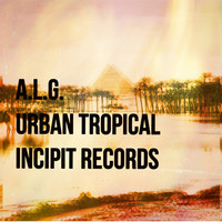 Thumbnail for the A.L.G - Urban Tropical link, provided by host site