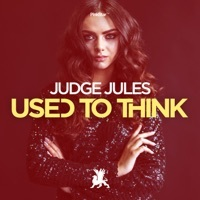 Thumbnail for the Judge Jules - Used to Think link, provided by host site
