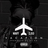 Thumbnail for the DJ Wavy - Vacation (I Just Met a Bad Bitch) link, provided by host site