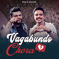 Thumbnail for the Fred - Vagabundo Chora link, provided by host site