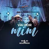 Thumbnail for the Emilio - Vai por Mim (Acústico de Luxo) (Ao Vivo) link, provided by host site