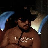 Thumbnail for the Dika - Vatos Locos link, provided by host site