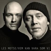Thumbnail for the Les Motse - Vem kan vara som vi link, provided by host site