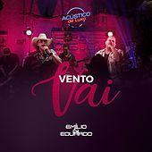 Thumbnail for the Emilio - Vento Vai (Acústico de Luxo) (Ao Vivo) link, provided by host site