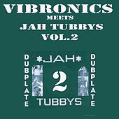 Thumbnail for the Vibronics - Vibronics Meets Jah Tubbys, Vol. 2 link, provided by host site