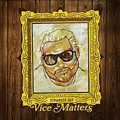Thumbnail for the Stranger Day - Vice Matters link, provided by host site