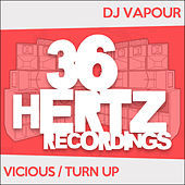 Thumbnail for the DJ Vapour - Vicious / Turn Up link, provided by host site