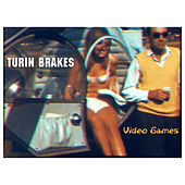 Thumbnail for the Turin Brakes - Video Games link, provided by host site